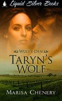 Taryn's Wolf by Marisa Chenery