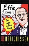 Effe dimmen!: een rebel in Den Haag