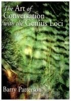 Art Of Conversation With The Genius Loci