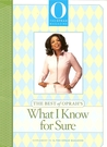 The Best of Oprah's What I Know For Sure