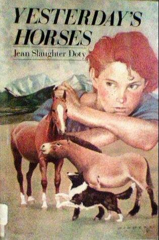 Yesterday's horses by Jean Slaughter Doty