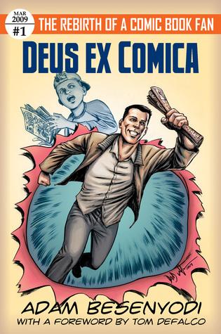 Deus ex Comica by Adam Besenyodi