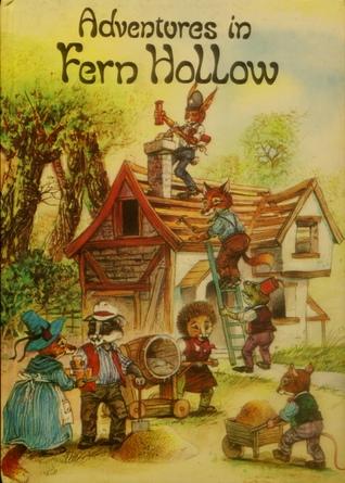 Adventures In Fern Hollow by John Patience
