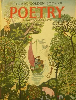 The Big Golden Book of Poetry: 85 Childhood Favorites