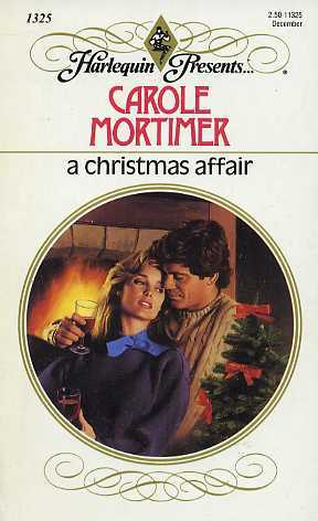 A Christmas Affair by Carole Mortimer