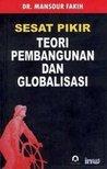 Sesat Pikir Teori Pembangunan dan Globalisasi