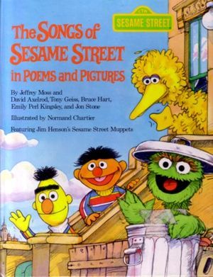 The Songs of Sesame Street in Poems and Pictures: Featuring Jim Henson's Sesame Street Muppets