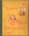 The Children's Fairy Geography or A Merry Trip Round Europe