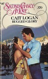 Rugged Glory (Second Chance at Love, No 370)