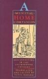 A Medieval Home Companion