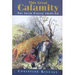 This Great Calamity: The Irish Famine, 1845-52