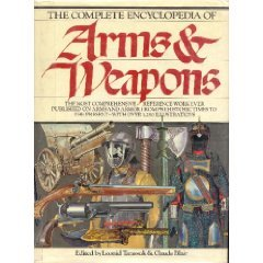 The Complete Encyclopedia of Arms & Weapons