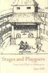 Stages and Playgoers: From Guild Plays to Shakespeare