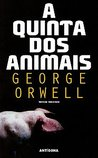 A Quinta dos Animais by George Orwell