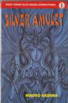 Silver Amulet Vol. 1 by Hiroko Kazama