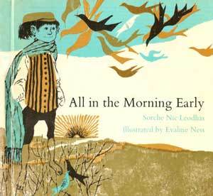 All in the Morning Early by Sorche Nic Leodhas