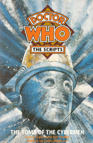 Doctor Who: The Scripts: The Tomb of the Cybermen