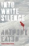 Into White Silence