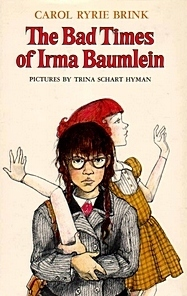 The Bad Times of Irma Baumlein