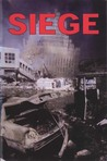 Siege by James N. Mason