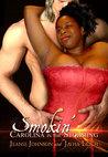 Smokin': Carolina in the Storming (Hot Like Fire #2)