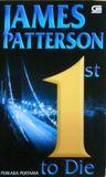 Perkara Pertama / 1st to Die by James Patterson