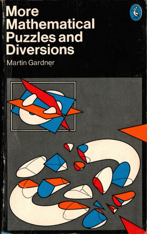 More Mathematical Puzzles And Diversions