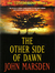 The Other Side Of Dawn (Tomorrow  #7)