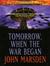 Tomorrow, When the War Began (Tomorrow #1)