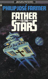 Father To The Stars by Philip José Farmer