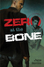 Zero at the Bone by Jane Seville