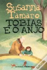 Tobias e o Anjo by Susanna Tamaro
