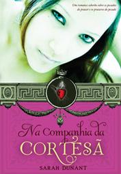 Ebook Na Companhia da Cortesã by Sarah Dunant TXT!