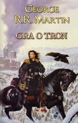 Gra o tron (Pieśń lodu i ognia, #1)