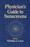 Physician's Guide to Sunscreens
