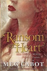 Ransom My Heart by Meg Cabot