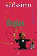 Orgias by Luis Fernando Verissimo