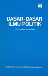 Dasar-Dasar Ilmu Politik by Miriam Budiardjo