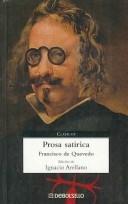 Prosa satírica by Francisco de Quevedo