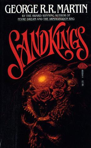 Sandkings by George R.R. Martin