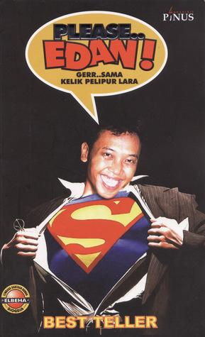 Please Edan by Kelik Pelipur Lara