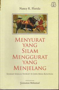Menyurat yang Silam Menggurat yang Menjelang: Sejarah sebagai Nubuat di Jawa Masa Kolonial