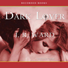 Dark Lover (Black Dagger Brotherhood, #1)
