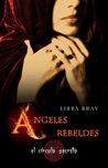 Ángeles rebeldes by Libba Bray