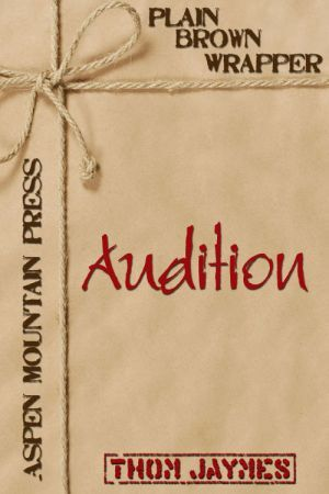 Audition by Thom Jaymes