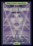The Classic Philip Jose Farmer 1964-1973 (Classics of Modern SF 2)