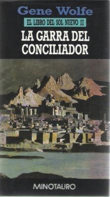 La Garra del Conciliador (El Libro del Sol Nuevo, #2)