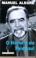 O Homem do País Azul by Manuel Alegre
