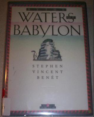 by the waters of babylon by stephen vincent benet