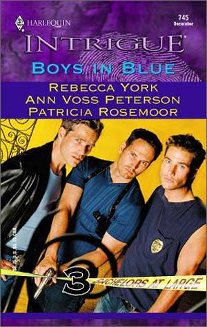Boys in Blue (Bachelors At Large) by Rebecca York